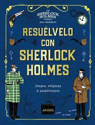 RESUELVELO CON SHERLOCK HOLMES resuelvelo con sherlock holmes