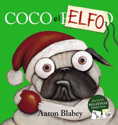 COCO EL ELFO ! incluyen pegatinas perrunas ¡