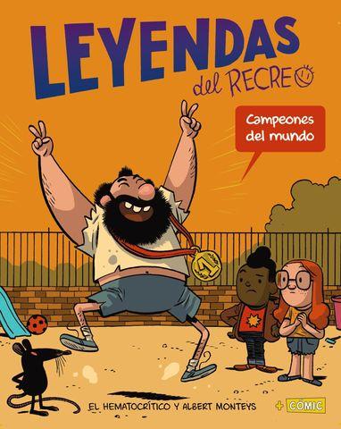 LEYENDAS DEL RECREO campeones del mundo