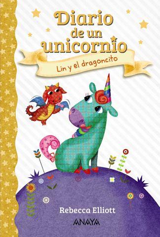 LIN Y EL DRAGONCITO - Diario de un Unicornio 2