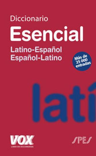 DICC Vox ESENCIAL Latino - Esp / Esp - Latino Ed 2008
