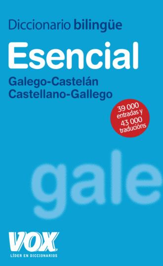 DICC Vox ESENCIAL Galego - Castelán / Castellano - Gallego 3ª Edición