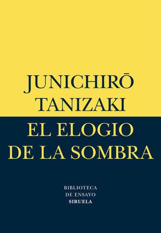 ELOGIO DE LA SOMBRAS