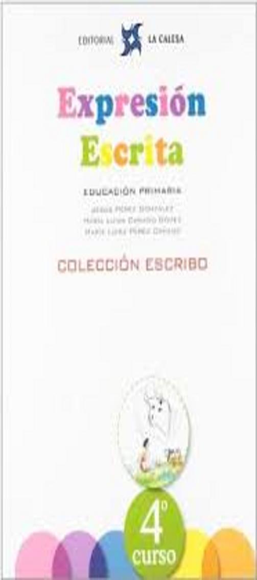 EXPRESIÓN ESCRITA 4º PRIM - Colección Escribo
