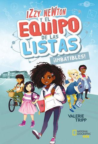 IZZY NEWTON Y EL EQUIPO DE LAS LISTAS #1 IMBATIBL