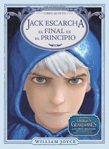 JACK ESCARCHA nº 5 el final es el principio
