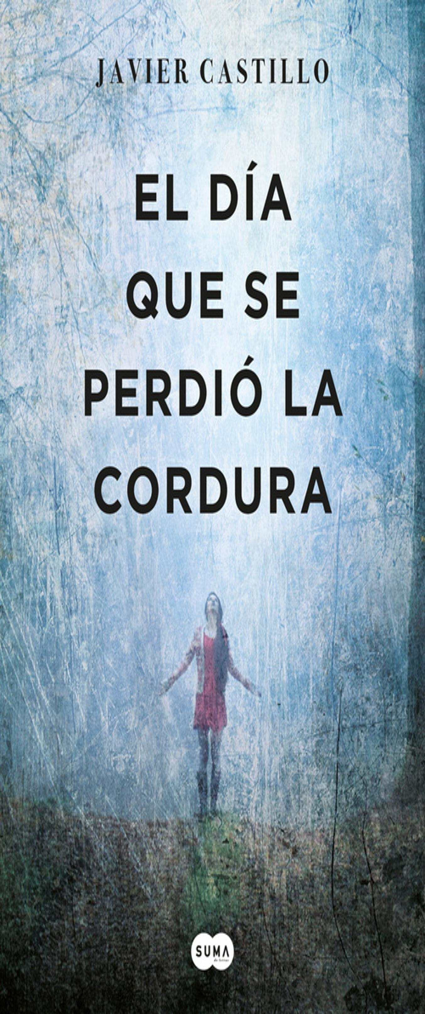 DIA QUE SE PERDIÓ LA CORDURA, EL