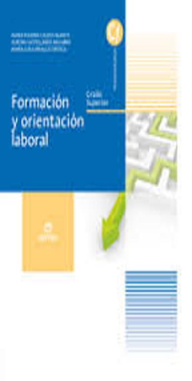 FORMACIÓN Y ORIENTACIÓN LABORAL (FOL) GRADO SUPERIOR 2014