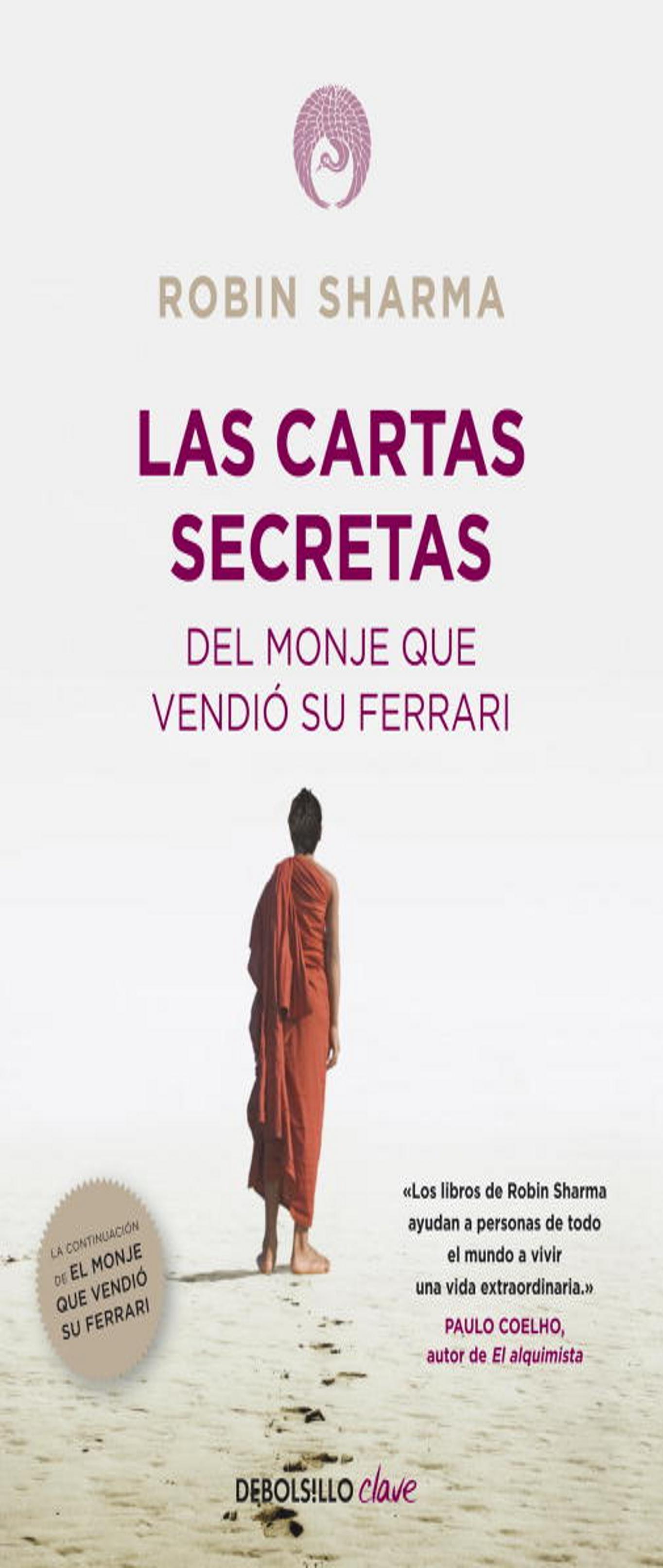 CARTAS SECRETAS DEL MONJE QUE VENDIÓ SU FERRARI, LAS