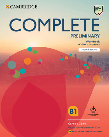 COMPLETE PRELIMINARY (PET)  WB  + Audio Ed 2020 Eng Spani Spe
