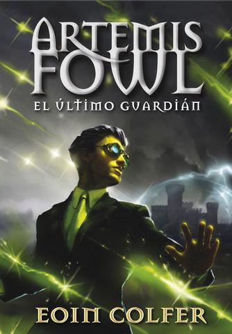 ULTIMO GUARDIAN, EL  ARTEMIS FOWL 8