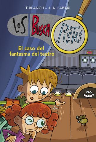 LOS BUSCAPISTAS Nº8 el caso del fantasma del teatro
