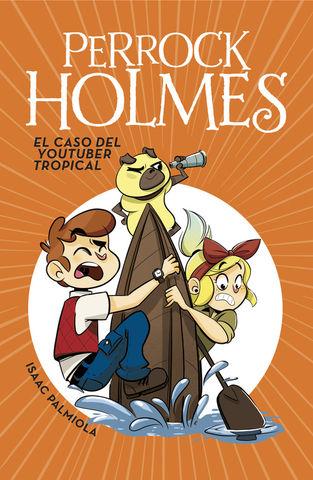 PERROCK HOLMES 6. EL CASO DEL YOUTUBER T
