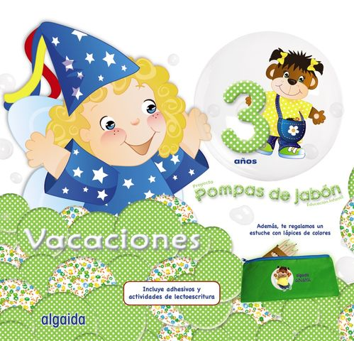 VACACIONES POMPAS DE JABON 3AÑOS