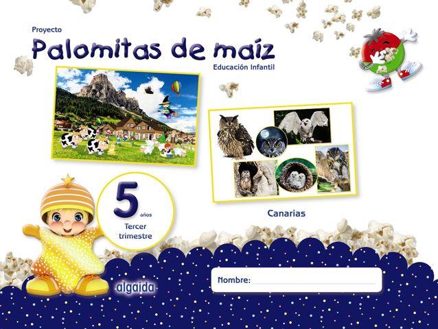 PALOMITAS DE MAIZ - 3º TRIMESTRE 5 AÑOS