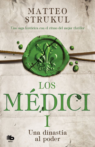 MEDICI I, LOS UNA DINASTIA AL PODER