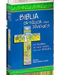 BIBLIA CATOLICA PARA JOVENES, LA