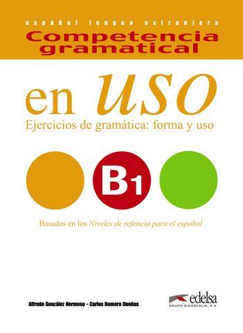 COMPETENCIA GRAMATICAL EN USO B1  Libro + CD