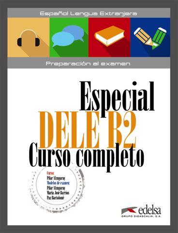 ESPECIAL DELE B2 CURSO COMPLETO