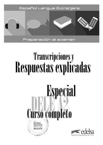 ESPECIAL DELE A2 CURSO COMPLETO Transcripciones y Respuestas Explicada