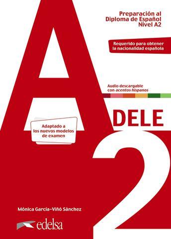 PREPARACION AL DELE A2 Libro + Audio - Adaptado Examen 2020