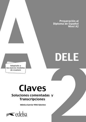 PREPARACION AL DELE A2 Claves - Adaptado Examen 2020