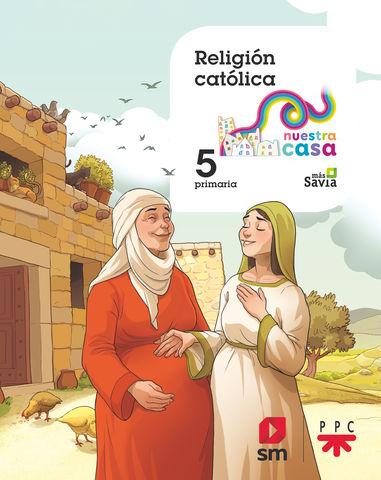 RELIGION 5 PRIM - Nuestra Casa