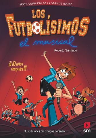 FUTBOLISIMOS EL MUSICAL, LOS