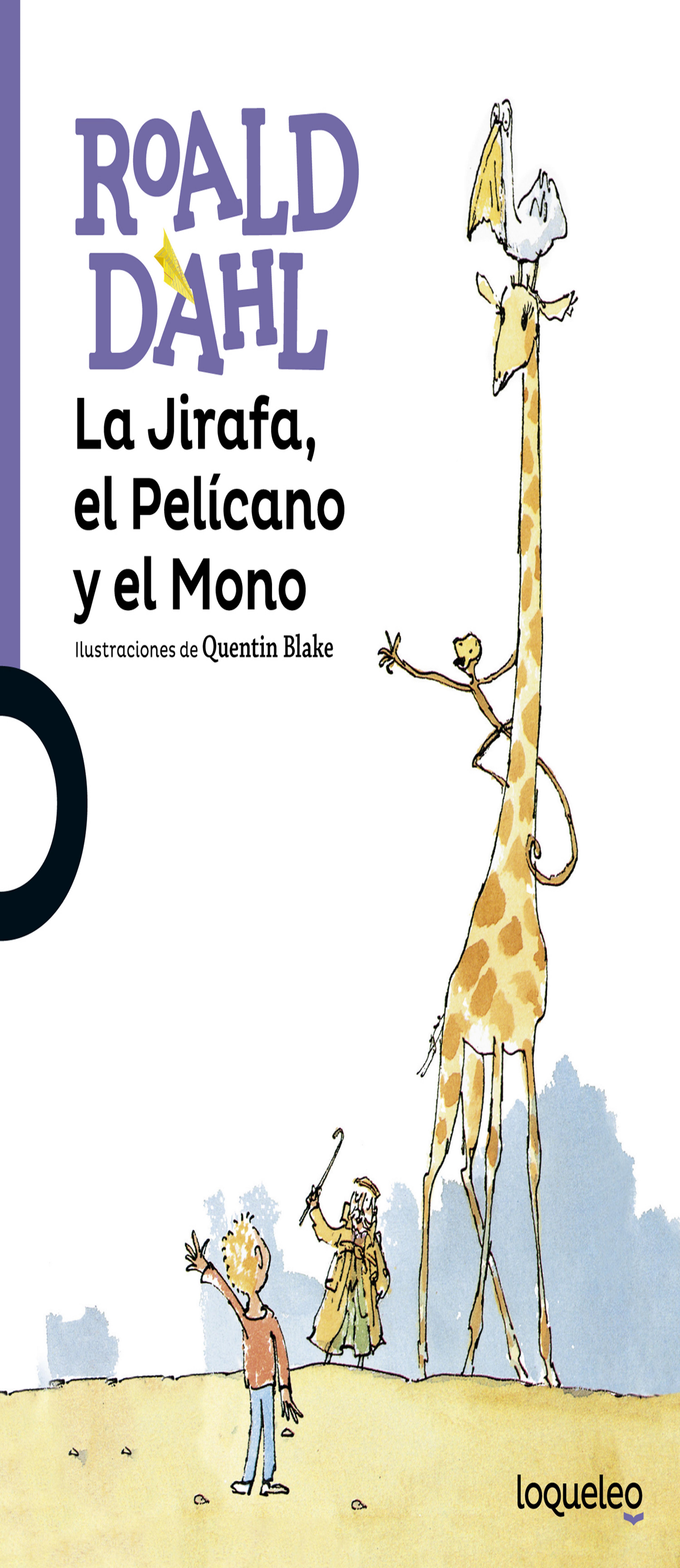 JIRAFA, EL PELICANO Y EL MONO , LA