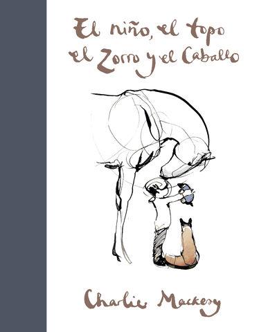 NIÑO, EL TOPO, EL ZORRO Y EL CABALLO, EL
