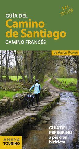 GUIA DEL CAMINO DE SANTIAGO CAMINO FRANCES