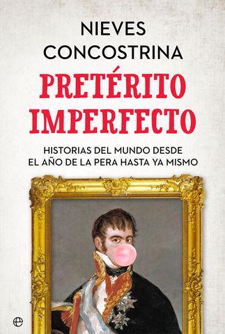 PRETERITO IMPERFECTO HISTORIAS DEL MUNDO DESDE EL AÑO LA PERA HASTA YA