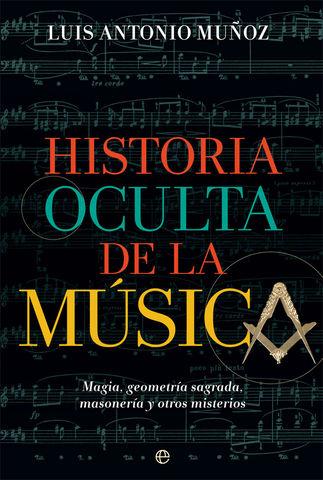 HISTORIA OCULTA DE LA MUSICA MAGIA GEOMETRIA SAGRADA MASONERIA