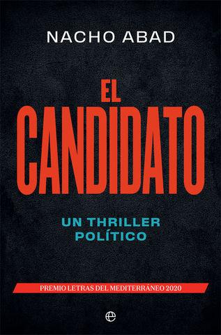 CANDIDATO, EL UN THRILLER POLITICO