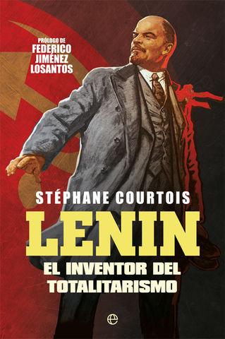 LENIN EL INVENTOR DE TOTALITARISMO