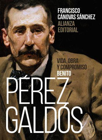 BENITO PEREZ GALDOS VIDA OBRA Y COMPROMISO