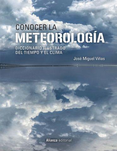 CONOCER LA METEOROLOGIA DICCIONARIO ILUSTRADO DEL TIEMPO Y CLIMA