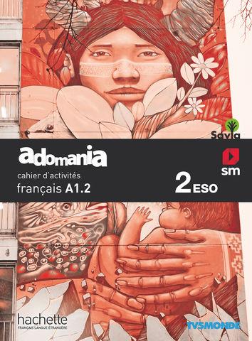 ADOMANÍA A1.2  2º ESO Cahier d´exercices
