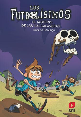 MISTERIO DE LAS 101 CALAVERAS, EL FUTBOLISIMOS 15