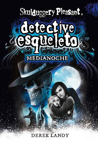 DESQ.11 DETECTIVE ESQUELETO:MEDIANOCHE