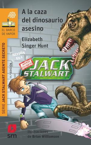 A LA CAZA DEL DINOSAURIO ASESINO Nº 1 serie jack stalwart agente secre