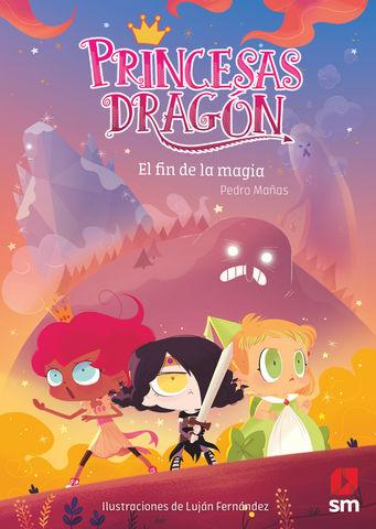 EL FIN DE LA MAGIA princesas dragon nº 10