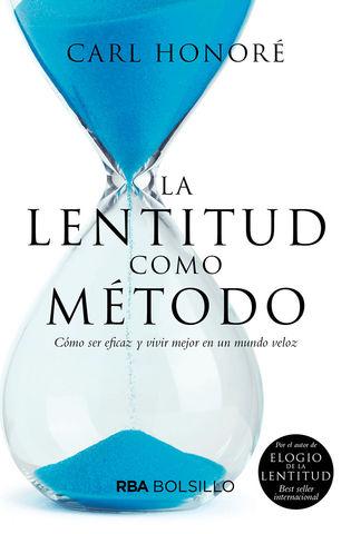 LENTITUD COMO METODO, LA