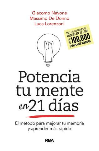 POTENCIA TU MENTE EN 21 DIAS. EL METODO PARA MEJORAR TU MEMORIA