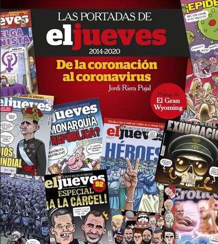 PORTADAS DE EL JUEVES DE LA CORONACION AL CORANAVIRUS, LAS