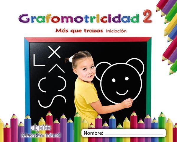 GRAFOMOTRICIDAD 2 - Mas que Trazos - iniciacion