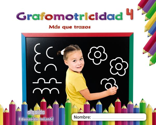 GRAFOMOTRICIDAD 4 - Mas que Trazos - iniciacion