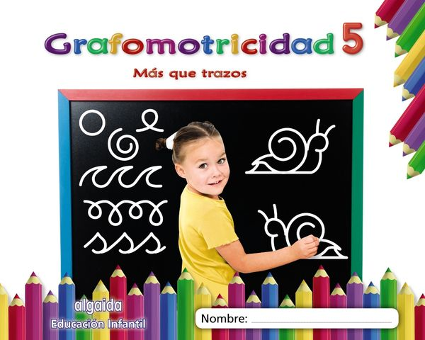 GRAFOMOTRICIDAD 5 - Mas que Trazos