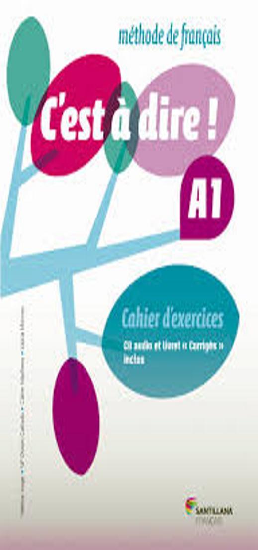 C´EST A DIRE A1 Exercices + CD