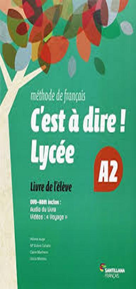 C´EST A DIRE LYCEE 2 Eleve + CD